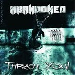 Caratula para cd de Abandoned - Thrash You