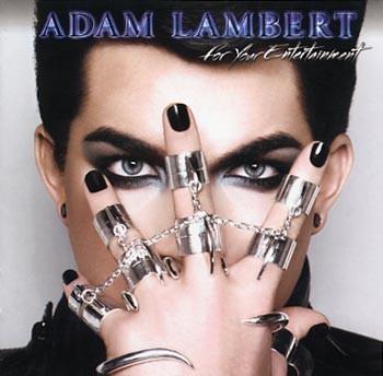 Caratula para cd de Adam Lambert - For Your Entertainment