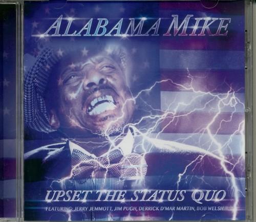 Caratula para cd de Alabama Mike - Upset The Status Quo