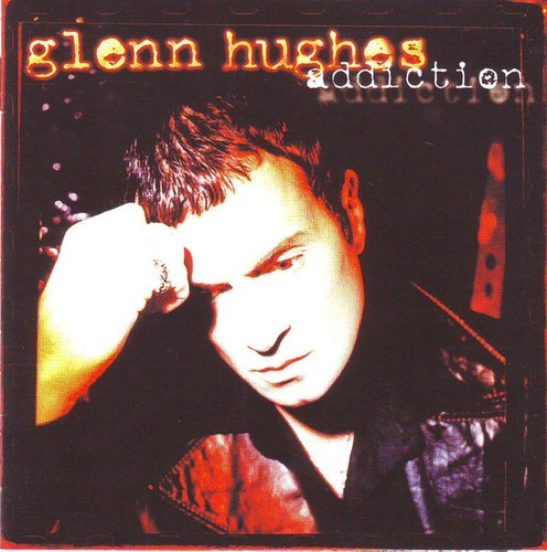 Caratula para cd de Glenn Hughes - Addiction