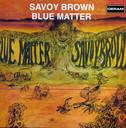 Comprar Savoy Brown - Blue Matter