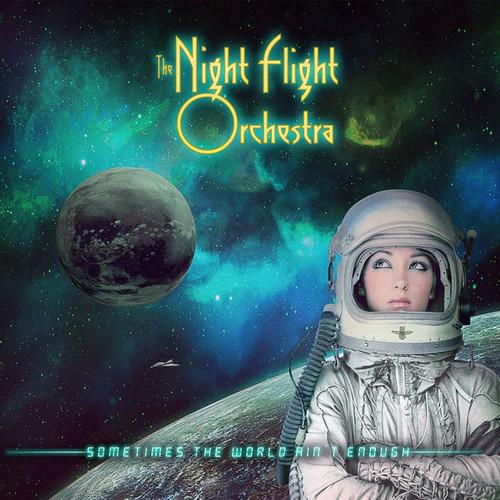 Caratula para cd de The Night Flight Orchestra - Sometimes The World Ain't Enough