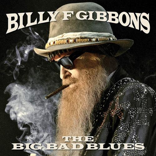 Caratula para cd de Billy Gibbons - The Big Bad Blues