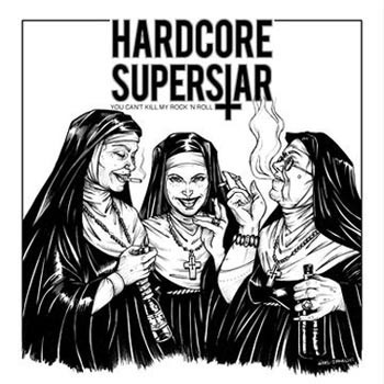 Caratula para cd de Hardcore Superstar - You Can't Kill My Rock 'N Roll