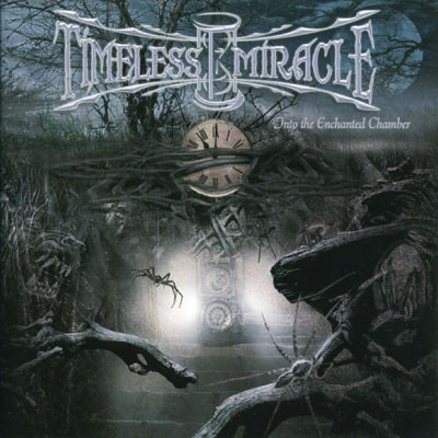 Caratula para cd de Timeless Miracle - Into The Enchanted Chamber
