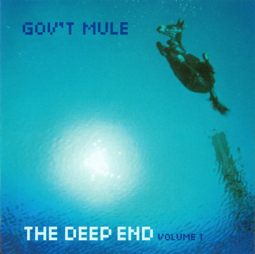 Caratula para cd de Gov't Mule - The Deep End Volume 1