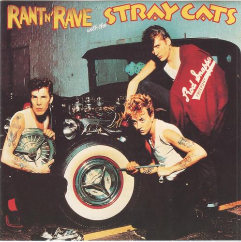 Caratula para cd de Stray Cats - Rant N' Rave