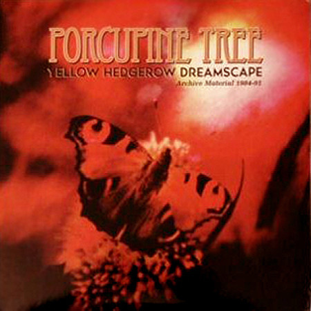 Caratula para cd de Porcupine Tree - Yellow Hedgerow Dreamscape Archive Material 1984 91