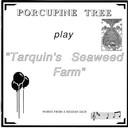 Comprar Porcupine Tree - Tarquin's Seaweed Farm