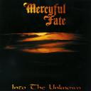 Comprar Mercyful Fate - Into The Unknown