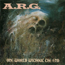 Comprar A.R.G. - One World Without The End